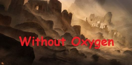 sandstorm,What Will Happen Without Oxygen